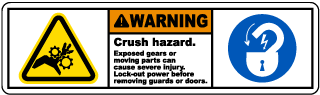 Warning Crush hazard Exposed gears or moving parts can cause severe injury Lock-out power