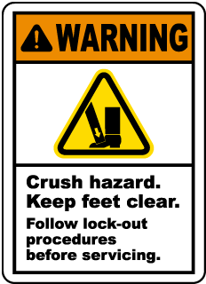 Warning Crush hazard Keep feet clear Follow lock-out procedures before servicing label
