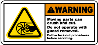 Warning Moving parts can crush and cut Do not operate with guard removed Follow lock-out procedures before servicing label