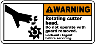 Warning Rotating cutter head Do not operate with guard removed Lock-out tagout before servicing label