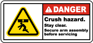 Danger Crush hazard Stay clear Secure arm assembly before servicing Label