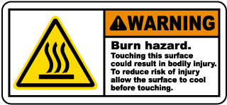 Warning Burn hazard. Touching this surface could result in bodily injury label
