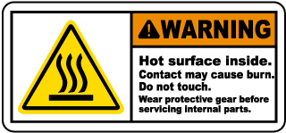 Warning Hot surface inside. Contact may cause burn. Do not touch label