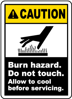 Caution Burn hazard. Do not touch. Allow to cool before servicing label