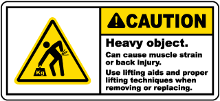 Caution Heavy object. Can cause muscle strain or back injury. Use lifting aids and proper lifting techniques when removing or replacing label