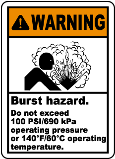 Warning Burst hazard Do not exceed 100 PSI 690 kPa operating pressure or.. label
