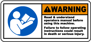 Warning Read understand operators manual before using this machine Failure to follow operating instructions could result in death or serious injury label