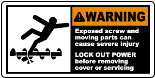 Warning Exposed screw and moving parts can cause severe injury LOCK OUT POWER before removing cover or servicing label