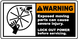 Warning Exposed moving parts can cause severe injury LOCK OUT POWER before servicing label