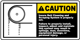 Caution Insure Belt Cleaning and Scraping System is properly set label
