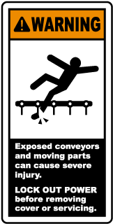 Warning Exposed conveyor and moving parts can cause severe injury LOCK OUT POWER before removing or servicing label