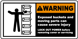 Warning Exposed buckets and moving parts can cause severe injury LOCK OUT POWER before removing cover or servicing label