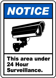Area Under 24 Hour Surveillance Label