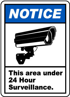 Area Under 24 Hour Surveillance Label