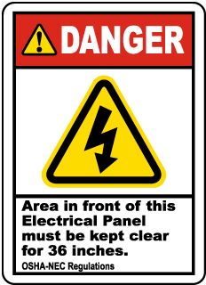 Danger Area Infront of This Electrical Panel Must be Kept Clear for 36 Inches