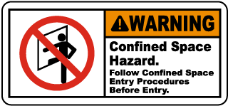 Warning Confined Space Hazard. Follow Confined Space Entry Procedures Before Entry.