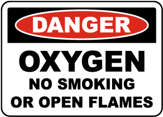 Danger Oxygen No Smoking or Open Flames
