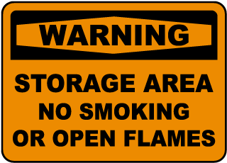 Warning Storage Area No Smoking or Open Flames