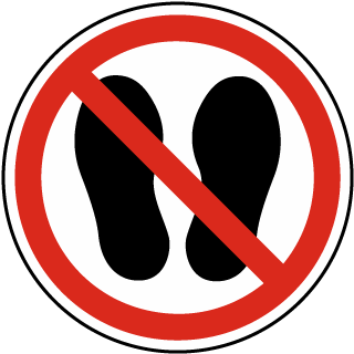 ISO Symbol Do Not Walk or Stand Here Symbol Label