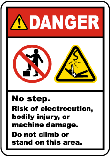 Danger No Step. Risk of electrocution, bodily injury, or machine damage. Do not climb or stand on this area.
