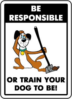 Be Responsible Or Train Your Dog To Be