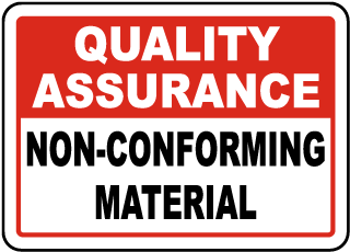 Quality Assurance Non-Conforming Material Sign