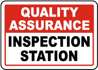 Quality Assurance Inspection Station Sign