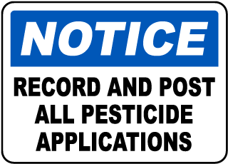 Notice Record And Post All Pesticide Applications sign
