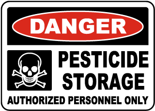 Danger Pesticide Storage Authorized Personnel Only sign