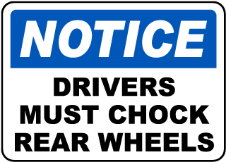 Notice Drives Must Chock Rear Wheels Label