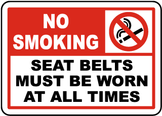 No Smoking Seat Belts Must Be Worn At All Times label