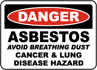 Danger Asbestos Avoid Breathing Dust Cancer And Lung Disease Hazard Sign