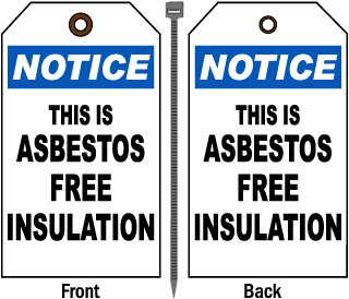 Notice This Is Asbestos Free Insulation Tag