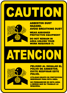 Caution Asbestos Dust Hazard Avoid Creating Dust Wear Assigned Protective Equipment