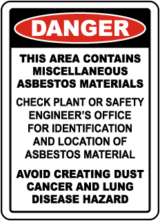 Danger This Area Contains Miscellaneous Asbestos Materials... Sign