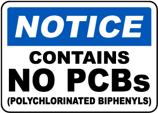 Notice Contains No PCBs Polychlorinated Biphenyls sign