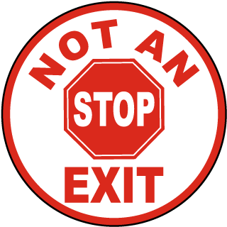Stop Not An Exit Floor Marker