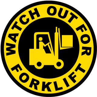 Watch Out For Forklift Floor Marker
