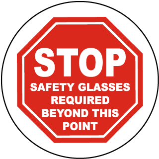 Stop Safety Glasses Required Beyond This Point Floor Marker