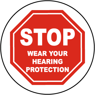 Stop Wear Your Hearing Protection Floor Marker