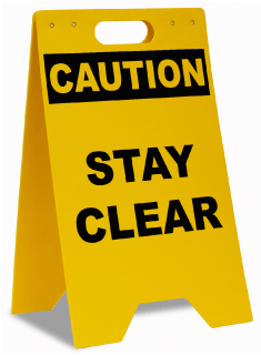 Caution Stay Clear Floor Stand