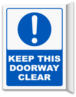 Keep This Doorway Clear Sign