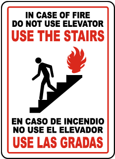 In Case Of Fire Do Not Use Elevator Use The Stairs En Caso De Incendio No Use El Elevador Use Las Gradas Signs