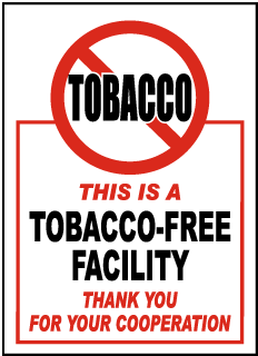 This Is A Tobacco-Free Facility Thank You For Your Cooperation Label