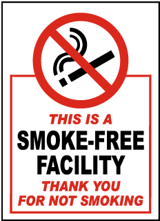 This IS A Smoke-Free Facility Thank You For Not Smoking Label