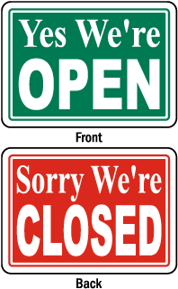 Yes We're Open - Sorry We're Closed Sign