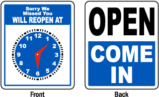 Open Come In / Will Reopen At Sign