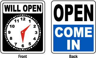 Open Come In / Will Open Sign