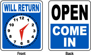Open Come In / Will Return Sign