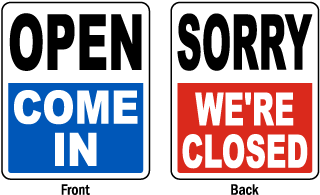 Open Come In / Sorry We're Closed